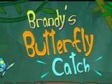 Brandy's Butterfly Catch - Ловим бабочек