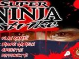 Super ninja strikc